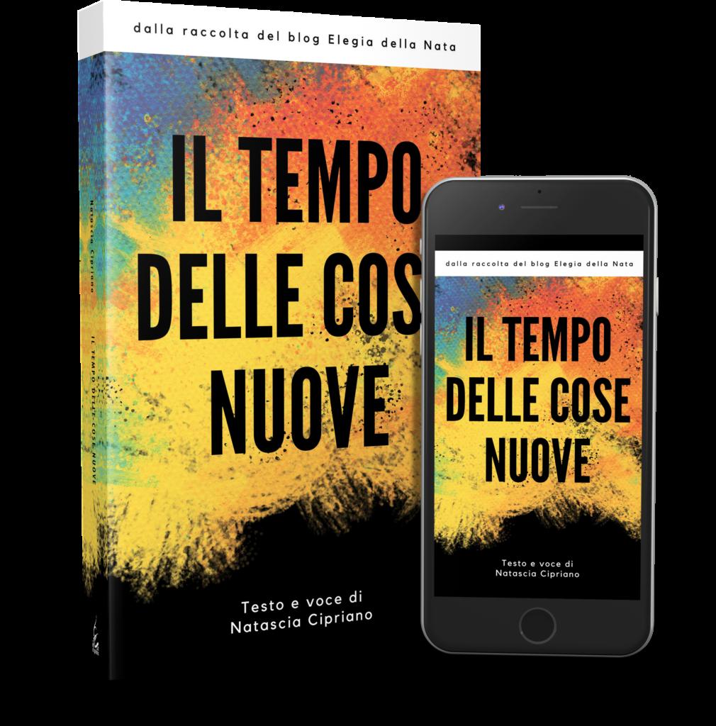 Il Tempo delle Cose Nuove ebook gratuito + libro cartaceo + audiolibro tracce online